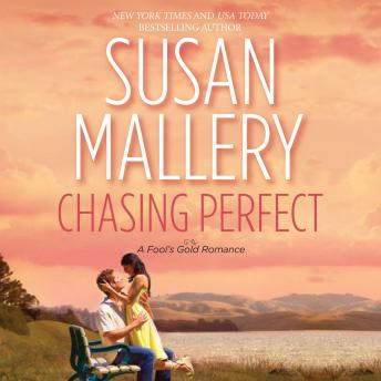 Chasing Perfect, Susan Mallery