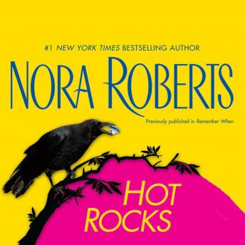 Hot Rocks, Nora Roberts