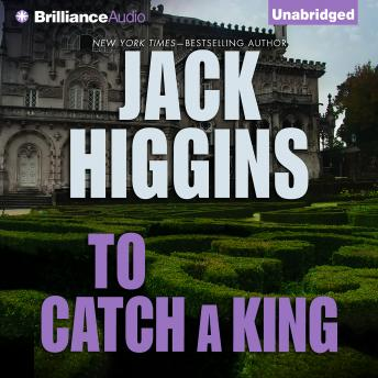 To Catch a King, Jack Higgins