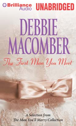 First Man You Meet: A Selection from The Man You'll Marry, Debbie Macomber
