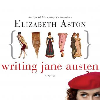 Writing Jane Austen, Elizabeth Aston