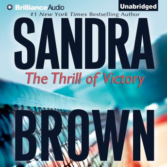 Thrill of Victory, Sandra Brown