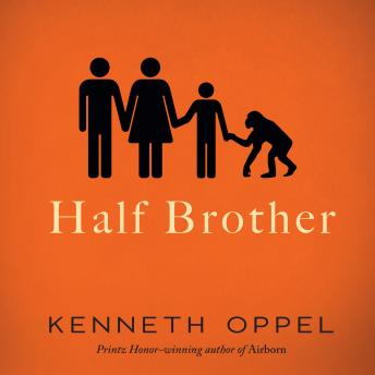 Half Brother, Kenneth Oppel