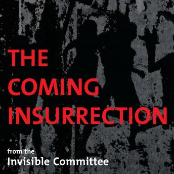 Coming Insurrection, The Invisible Committee