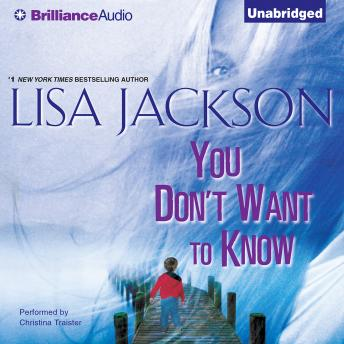 You Don't Want to Know, Lisa Jackson