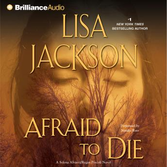 Afraid to Die, Lisa Jackson