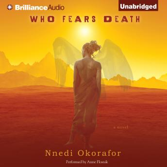 Who Fears Death, Nnedi Okorafor