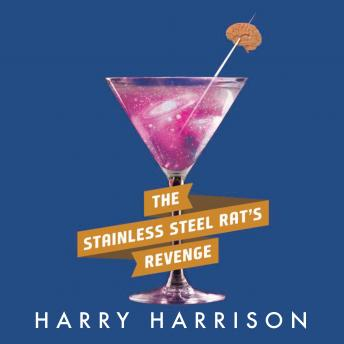 Stainless Steel Rat's Revenge, Harry Harrison
