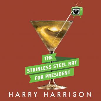 Stainless Steel Rat for President, Harry Harrison