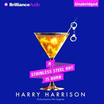 Stainless Steel Rat is Born, Harry Harrison