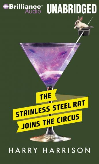Stainless Steel Rat Joins the Circus, Harry Harrison