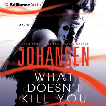 What Doesn't Kill You, Iris Johansen