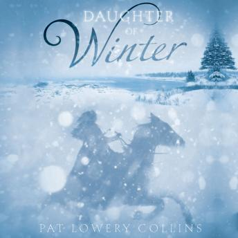 Daughter of Winter, Pat Lowery Collins