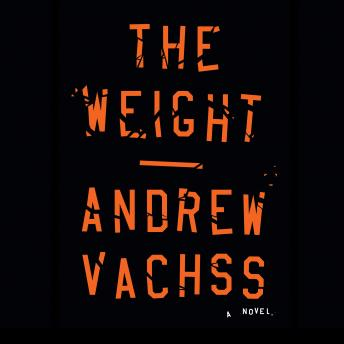 Weight, Andrew Vachss