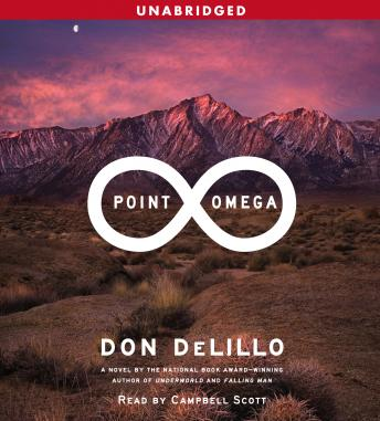 Point Omega: A Novel, Don DeLillo