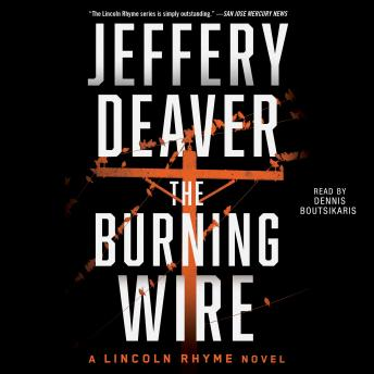 Download Burning Wire: A Lincoln Rhyme Novel by Jeffery Deaver