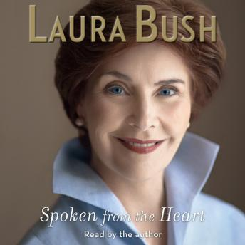 Spoken From the Heart, Laura Bush
