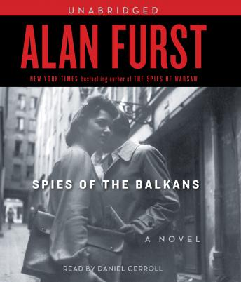 Spies of the Balkans, Alan Furst