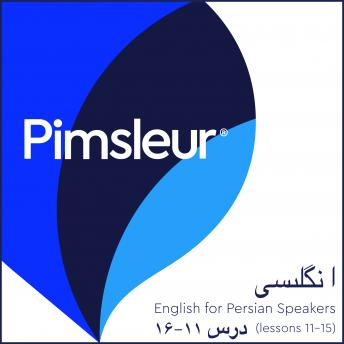 Download Pimsleur English for Persian (Farsi) Speakers Level 1 Lessons 11-15: Learn to Speak and Understand English as a Second Language with Pimsleur Language Programs by Pimsleur Language Programs