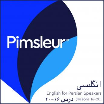 Download Pimsleur English for Persian (Farsi) Speakers Level 1 Lessons 16-20: Learn to Speak and Understand English as a Second Language with Pimsleur Language Programs by Pimsleur Language Programs