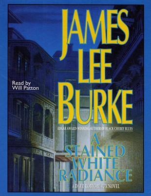 Stained White Radiance, James Lee Burke