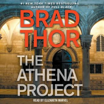 Download Athena Project: A Thriller by Brad Thor