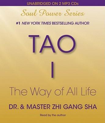 Tao I: The Way of All Life, Zhi Gang Sha