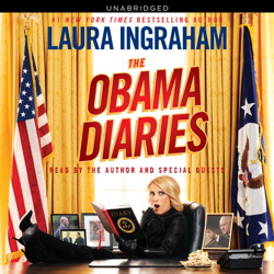 Obama Diaries, Laura Ingraham