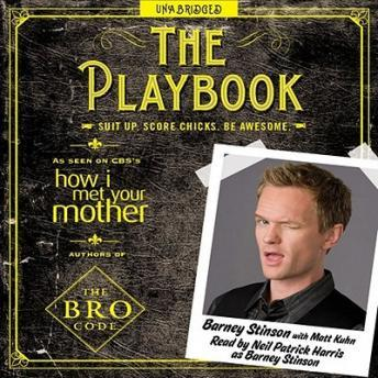 Download Playbook: Suit up. Score chicks. Be awesome. by Barney Stinson