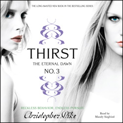 Thirst No. 3: The Eternal Dawn, Christopher Pike
