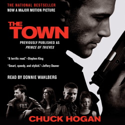 Town: A Novel, Chuck Hogan