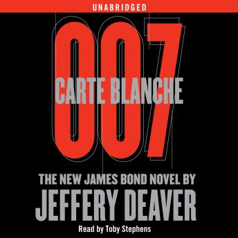 Carte Blanche: The New James Bond Novel, Jeffery Deaver