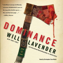 Dominance: A Novel, Will Lavender