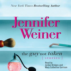 Guy Not Taken, Jennifer Weiner
