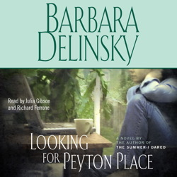 Looking for Peyton Place, Barbara Delinsky