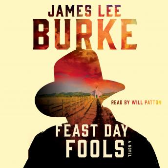 Feast Day of Fools: A Novel, James Lee Burke