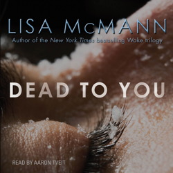 Dead to You, Lisa McMann