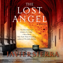 Lost Angel: A Novel, Javier Sierra