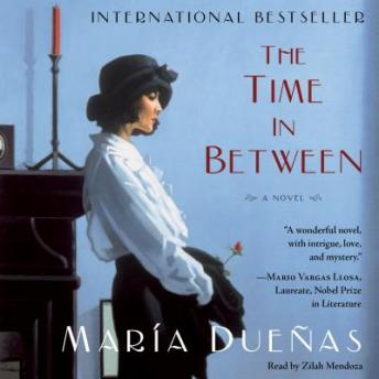 Time In Between: A Novel, Maria Duenas