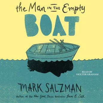 Man in the Empty Boat, Mark Salzman