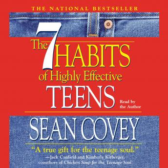 7 Habits of Highly Effective Teens, Sean Covey