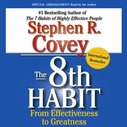 8th Habit, Stephen R. Covey