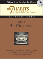 Habit 1 Be Proactive: The Habit of Choice sample.