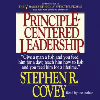 Listen To Principle Centered Leadership By Stephen R