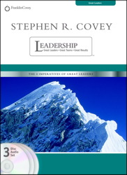 Stephen R. Covey on Leadership: Great Leaders, Great Team, Great Results