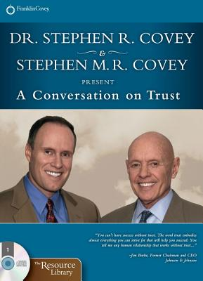 Conversation on Trust, Stephen M. R. Covey, Stephen R. Covey