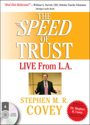 Speed of Trust: Live from L.A., Stephen M. R. Covey