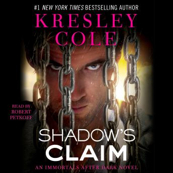Shadow's Claim: Immortals After Dark: The Dacians, Kresley Cole