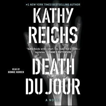 Death Du Jour: A Novel, Kathy Reichs