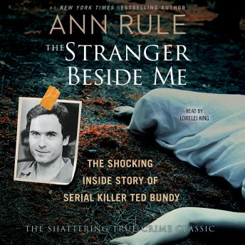 Stranger Beside Me, Ann Rule